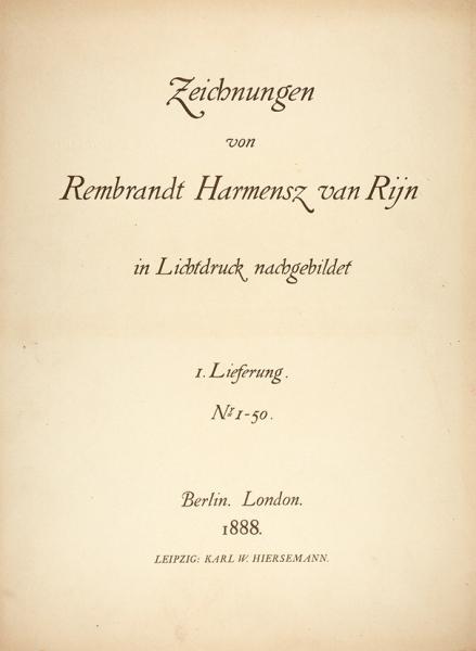 [20килограммов Рембрандта изтиража 150экз.] Рисунки Рембрандта Харменса ван Рейна. [Zeichnungen von Rembrandt Harmensz van Rijn inLichtdruck nachgebildet. Нанем.яз]. В4ч. Ч. 1-4. Лондон; Берлин, 1888-1892.