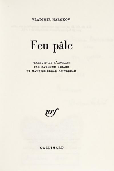 Набоков, В. [автограф Вере Слоним] Бледный огонь. [Нафр.яз.] Париж: Gallimard, 1965.