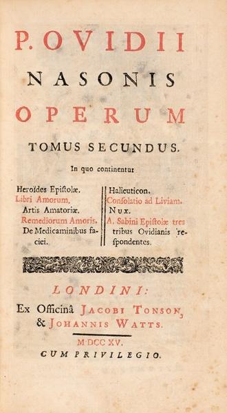 Сочинения Овидия Назона. [P.Ovidii Nasonis. Operum. Налат.яз.] Т. 2и3. Лондон: Jacobi Tonson &Johannis Watts, 1715.