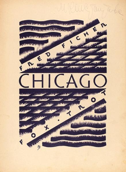 [Ноты] Chicago. Fox trot/ худ. Н.Р. (?), муз. Ф.Фишера. Л.: Тритон, 1920-е гг.