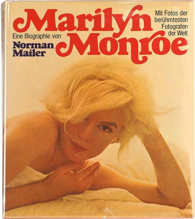 Майлер, Н.Биография Мэрилин Монро [нанем.яз.]. Цюрих, 1975.